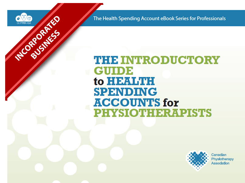 The Introductory Guide to Health Spending Accounts for Physiotherapists