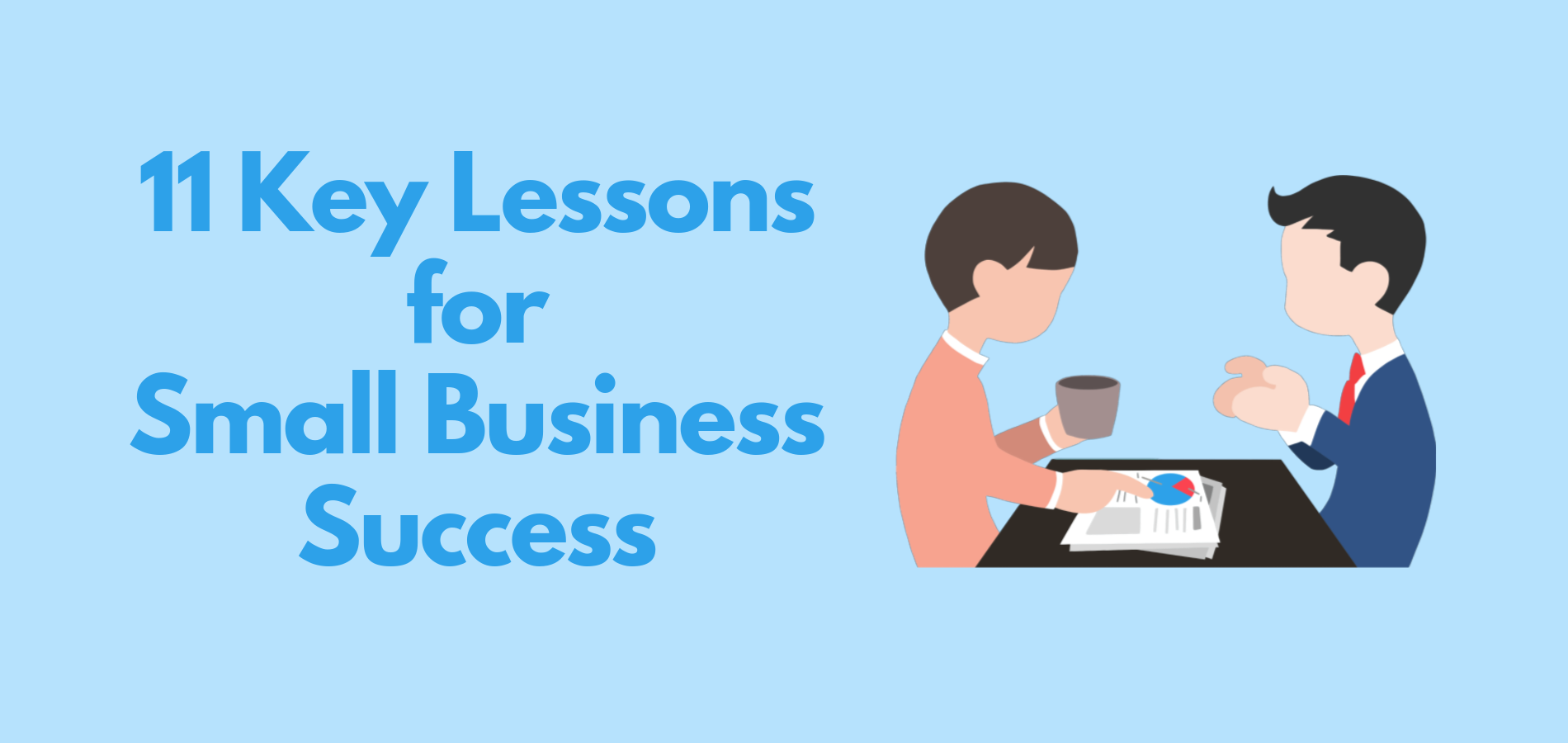 11 Key Lessons for Small Business Success
