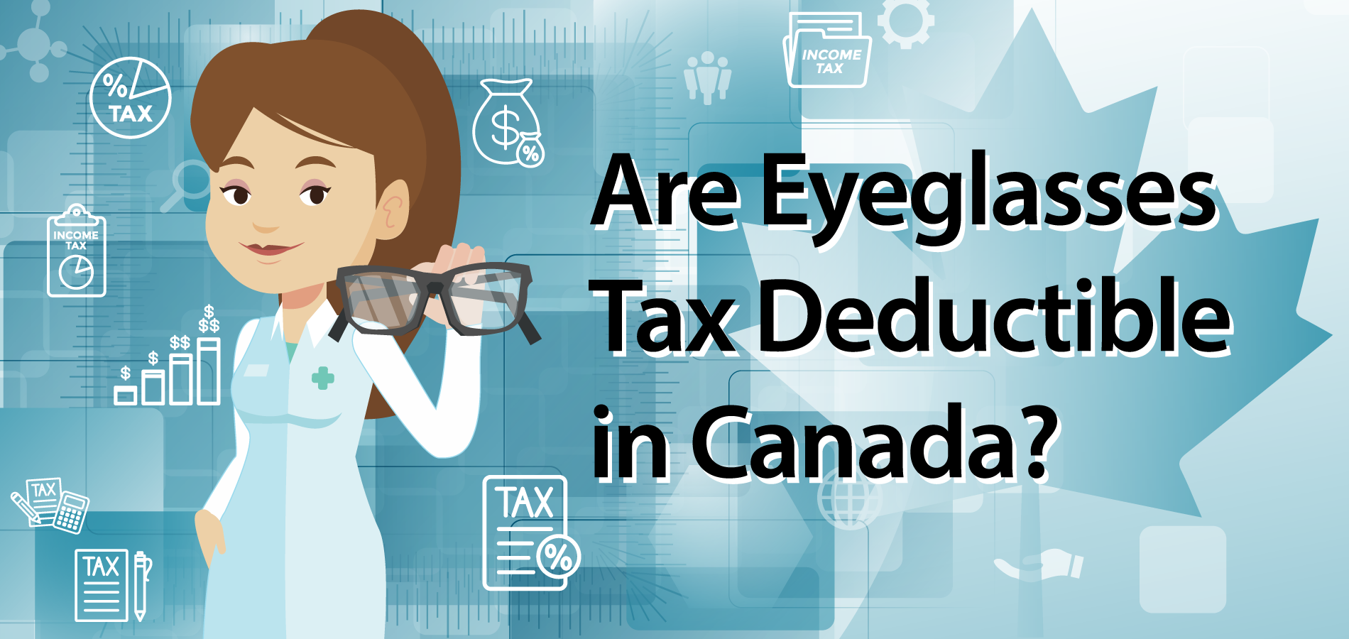 Are Eyeglasses Tax Deductible in Canada