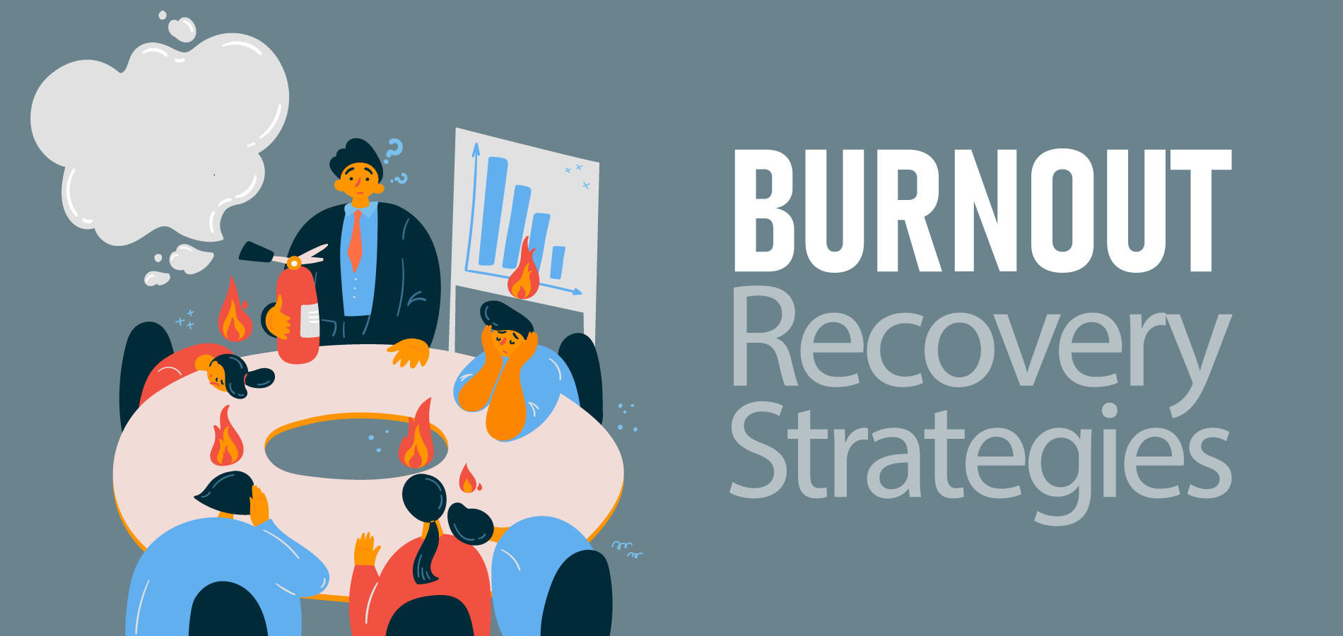 Burnout Recovery Strategies
