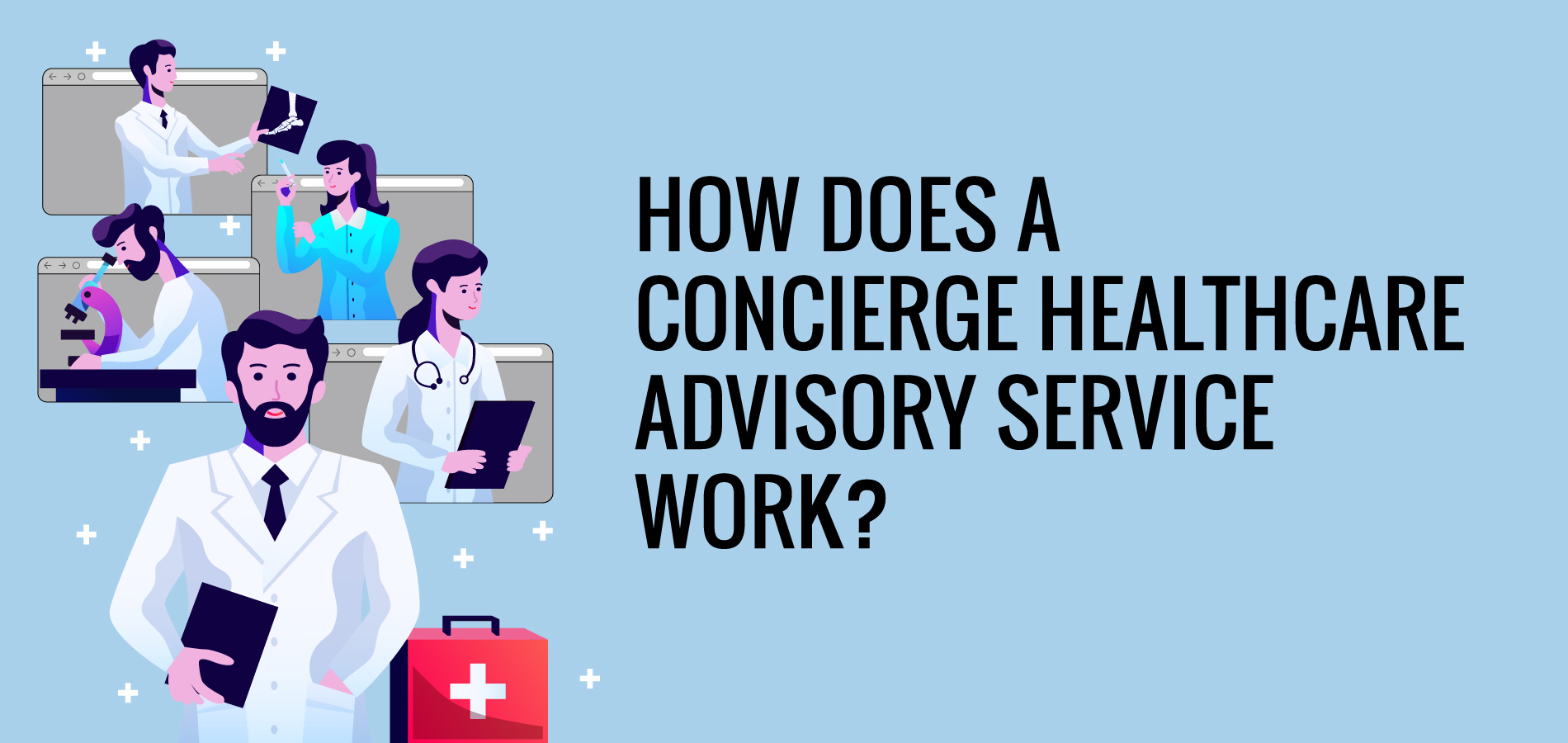How does a concierge healthcare advisory service work