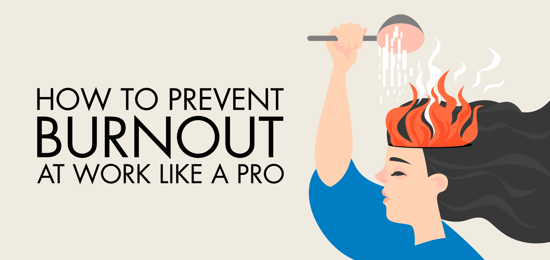 How to Prevent Burnout at Work Like a Pro