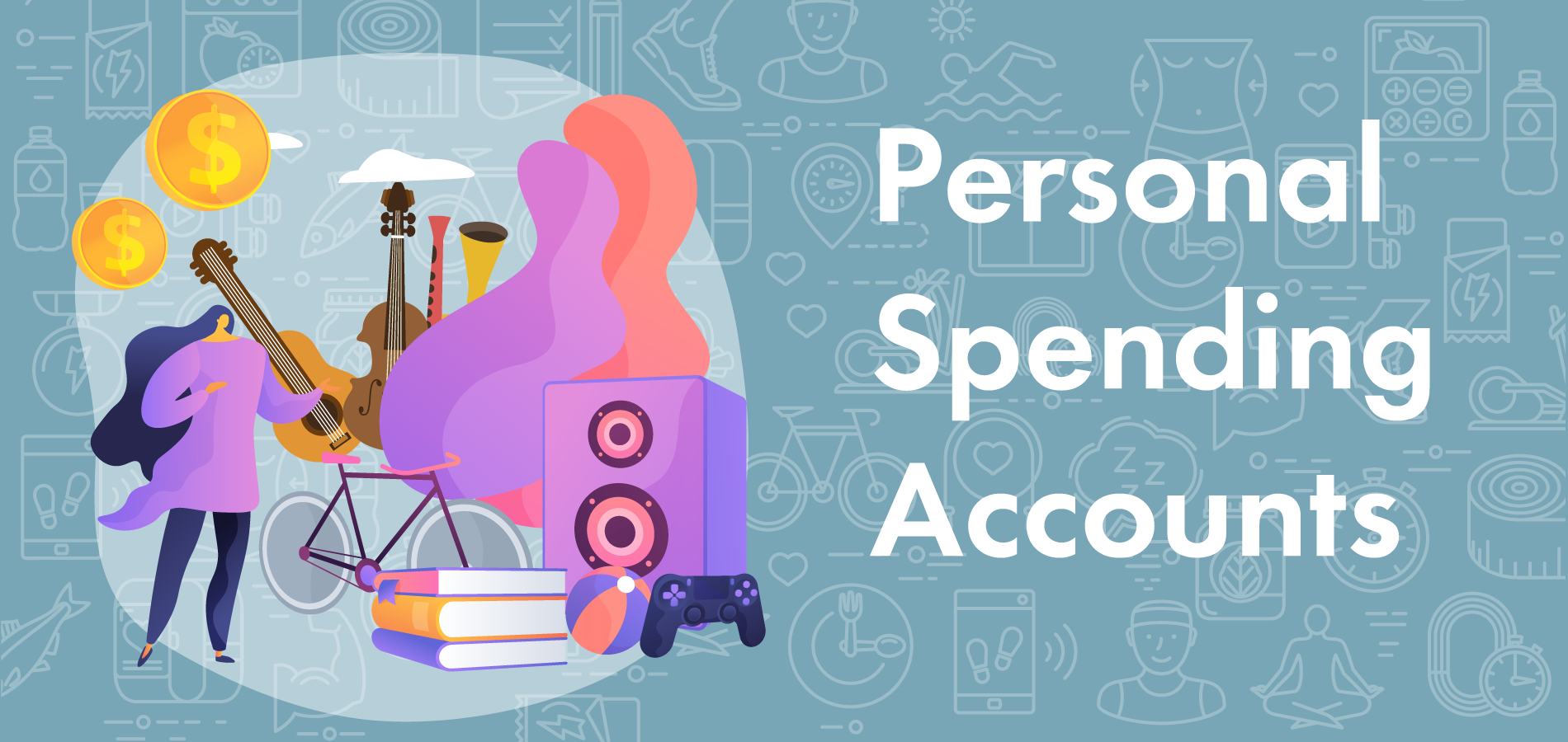 what is a personal spending account PSA