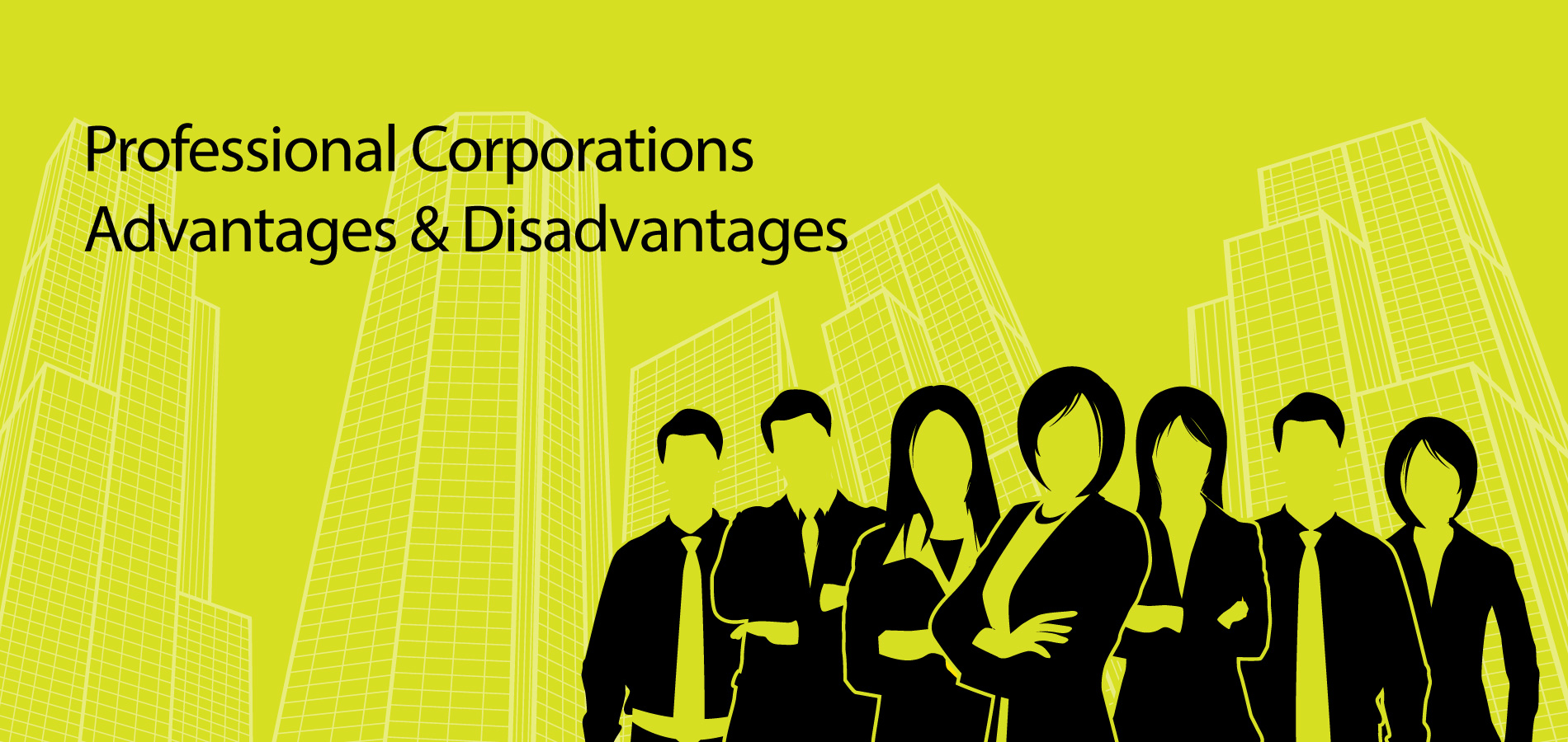 Professional Corporations Advantages and Disadvantages