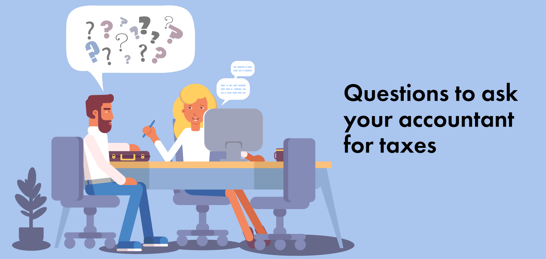 Questions to ask your accoutant for taxes