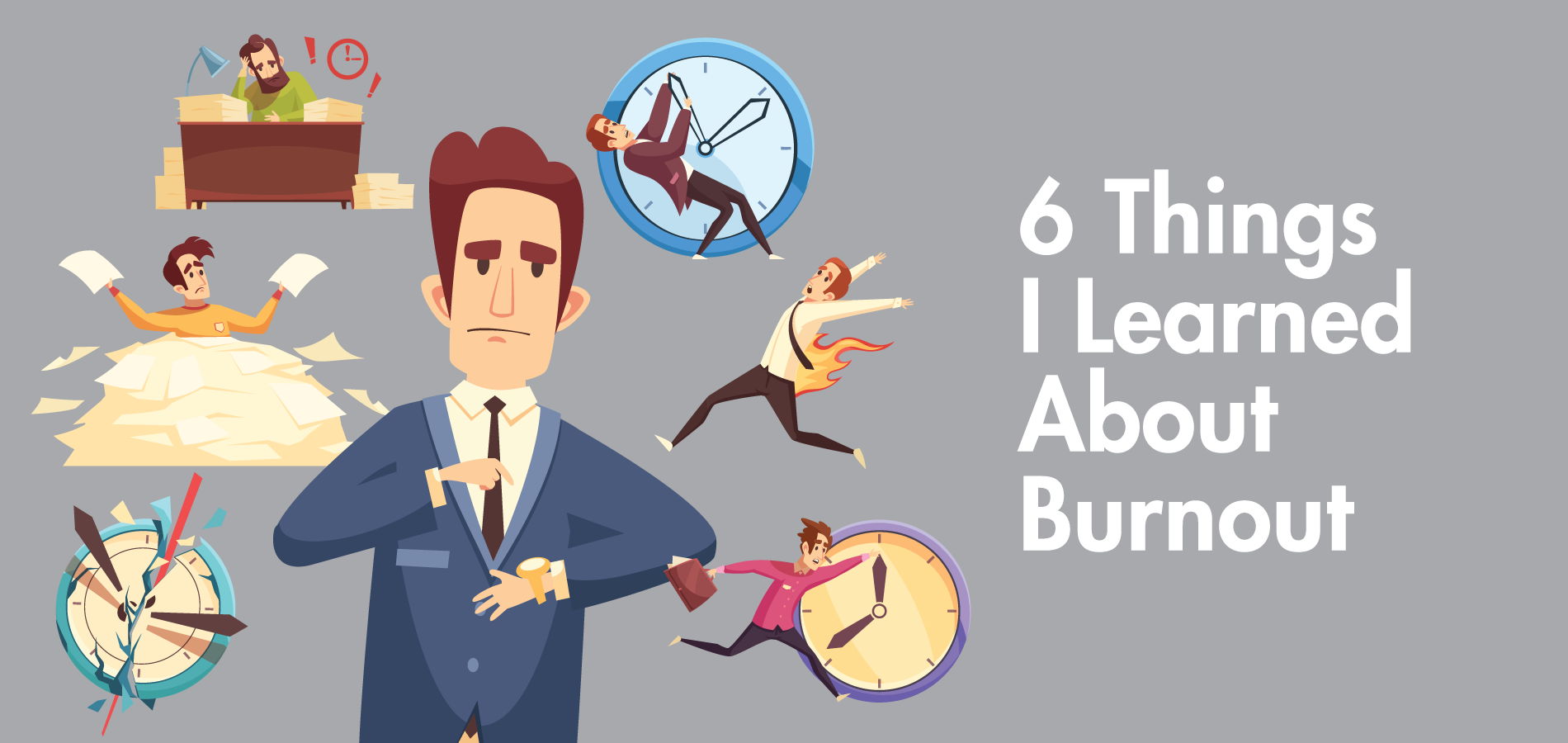6 Things I Learned About Burnout