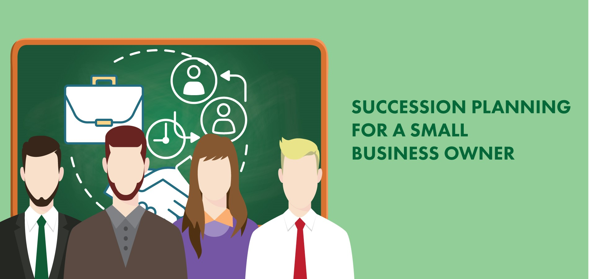 Succession Planning for a Small Business Owner