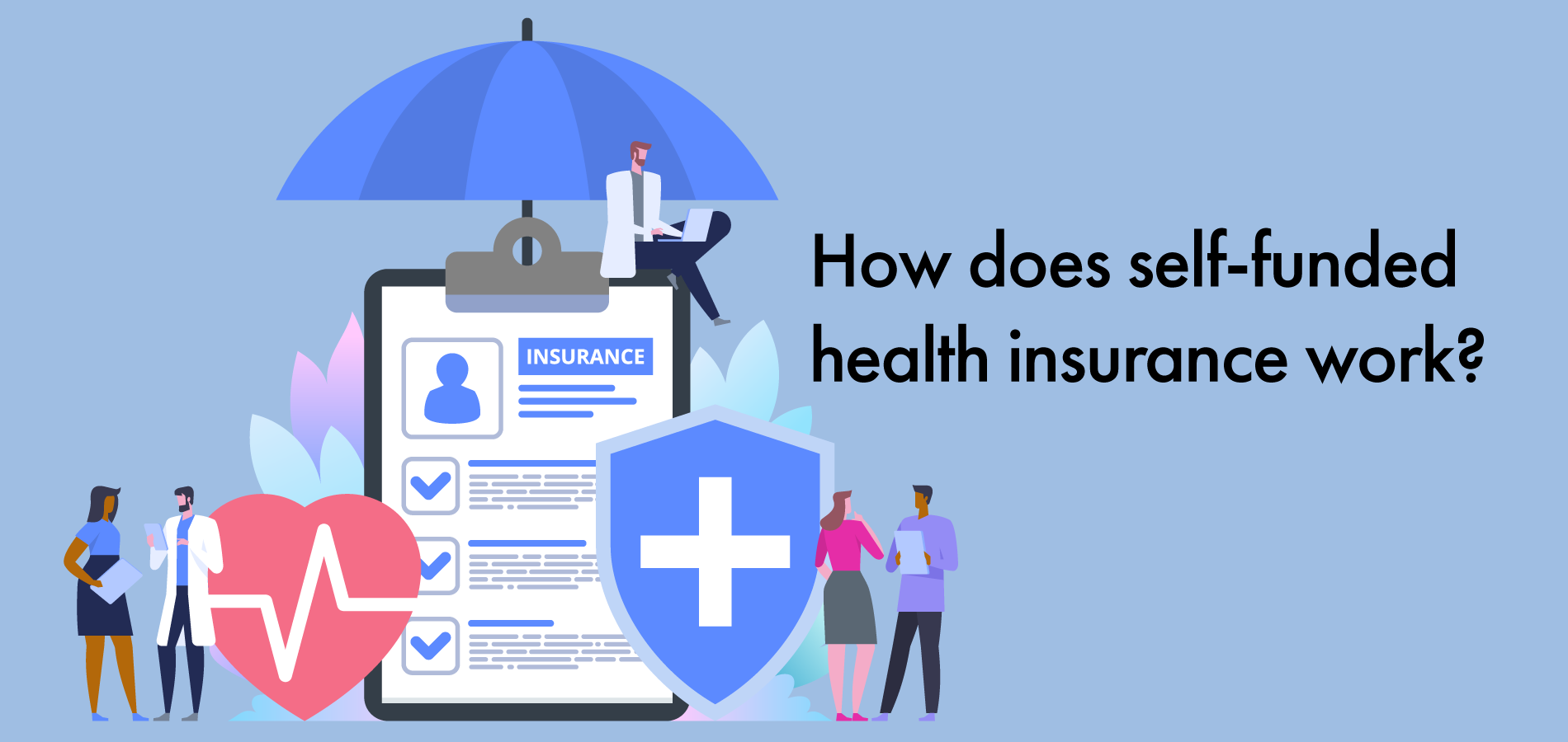 how does self-funded health insurance work in Canada