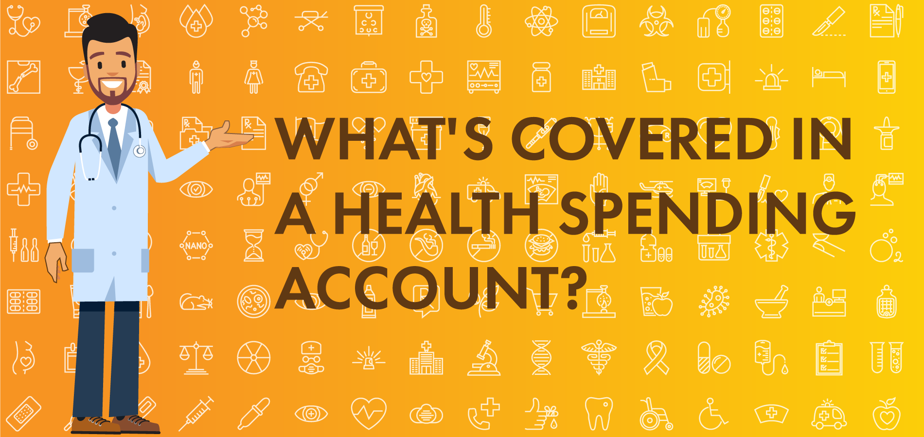 Whats covered in a Health Spending Account