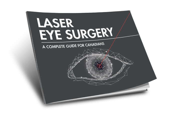 The Complete Guide to Laser Eye Surgery for Canadians